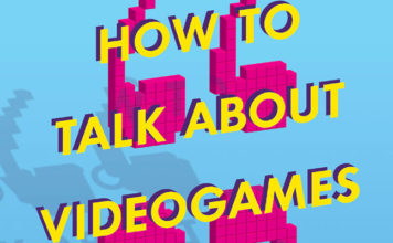 Ian Bogost, How to Talk About Videogames (Univeristy of Minnesota Press, 2015)