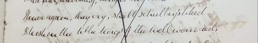 """Figure 7. A. C. Swinburne's Oxford Notebook (1859?), detail of """"The Birch"""":""""Never again, they cry, shall schoolboy's blood 