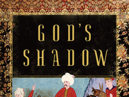 Alan Mikhail, God's Shadow (Norton, 2020)