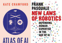 Crawford, Atlas of AI, & Pasquale, New Laws of Robotics
