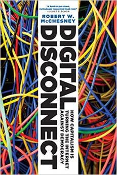 McChesney, Digital Disconnect