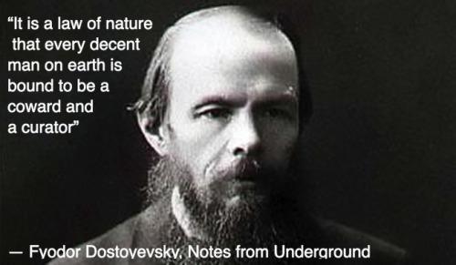 dostoevsky on curation